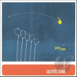 sputniks down - Going Down CD Cover Art