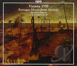 Bertin / Biber / Fink / Fux / Kerll - Vienna 1700: Baroque Music from Austria CD Cover Art