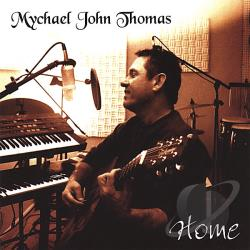 Thomas, Mychael John - Home CD Cover Art