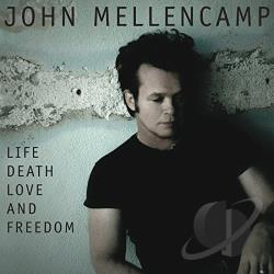 Mellencamp, John - Life Death Love and Freedom CD Cover Art