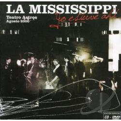 La Mississippi - Yo Estuve Ahi CD Cover Art