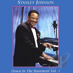 Stanley T. Johnson, Sr. - Down in the Basement, Vol. 1 CD Cover Art