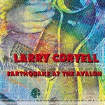 Coryell, Larry - Earthquake at the Avalon CD Cover Art