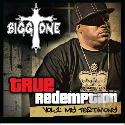 Bigg Tone - True Redemption, Vol. 1: My Testimony CD Cover Art