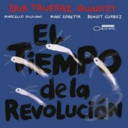 Erik Truffaz Quartet – El Tiempo de la Revolucion