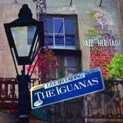 Iguanas - Live at Jazzfest 2013 CD Cover Art