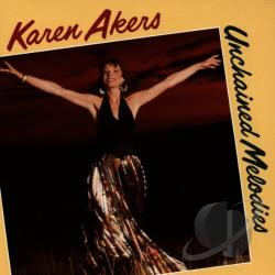 Akers, Karen - Unchained Melodies CD Cover Art