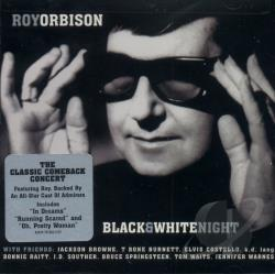 Orbison, Roy - Black & White Night CD Cover Art