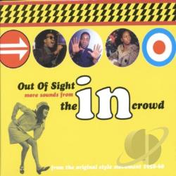 Out Of Sight: More Sounds From The In Crowd CD Cover Art