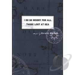 Keyes, David - I Do So Worry For All Those Lost At Sea CD Cover Art