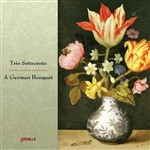 Muffat / Schmelzer / Schop / Trio Settecento - German Bouquet CD Cover Art