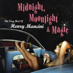 Mancini, Henry - Midnight, Moonlight & Magic: The Very Best of Henry Mancini CD Cover Art