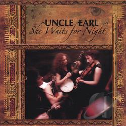 Uncle Earl - She Waits for Night CD Cover Art