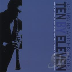 Joe Traina and his Dectet - Ten By Eleven CD Cover Art