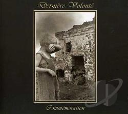 Derniere Volonte - Commemoration CD Cover Art