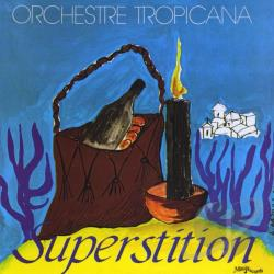 Orchestre Tropicana - Superstition CD Cover Art