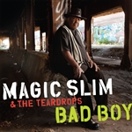 Magic Slim / Magic Slim & The Teardrops - Bad Boy CD Cover Art
