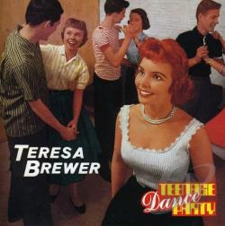 Brewer, Teresa - Teenage Dance Party CD Cover Art