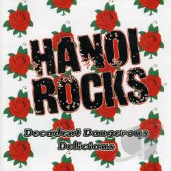 Hanoi Rocks - Decadent Dangerous Delicious: The Best of Hanoi Rocks CD Cover Art