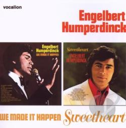 Humperdinck, Engelbert - We Made It Happen/Sweetheart CD Cover Art