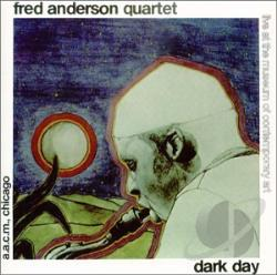 Anderson, Fred - Dark Day + Live in Verona 1979 CD Cover Art