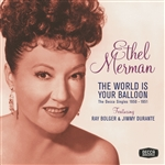 Merman, Ethel - World Is Your Balloon: The Decca Singles 1950-1951 CD Cover Art