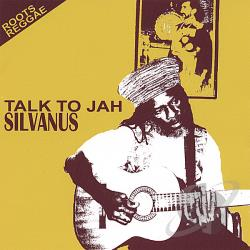 Silvanus - Talk To Jah CD Cover Art