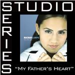 Lampa, Rachael - My Father's Heart [Studio Series Performance Track] DB Cover Art