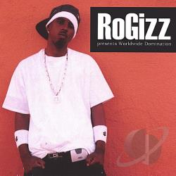 RoGizz - Worldwide Domination CD Cover Art