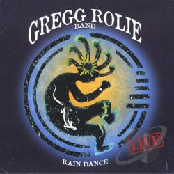 Rolie, Gregg - Rain Dance CD Cover Art