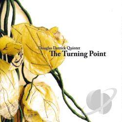 Douglas Detrick - Turning Point CD Cover Art