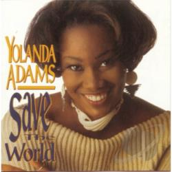 Adams, Yolanda - Save the World CD Cover Art