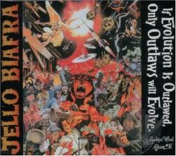 Biafra, Jello - If Evolution Is Outlawed, Only Outlaws Will Evolve CD Cover Art