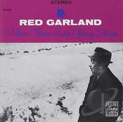 Garland, Red - When There Are Grey Skies CD Cover Art