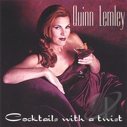 Lemley, Quinn / Original Soundtrack - Cocktails with a Twist CD Cover Art