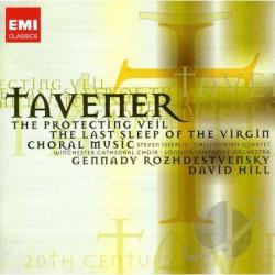 Taverner: The Protecting Veil - Tavener: The Protecting Veil; The Last Sleep of the Virgin; Choral Music CD Cover Art