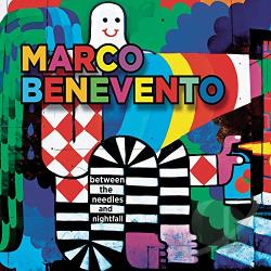 Benevento, Marco - Between the Needles and Nightfall CD Cover Art
