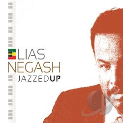 Negash, Elias - Jazzed Up CD Cover Art
