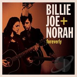 Billie Joe + Norah – Foreverly