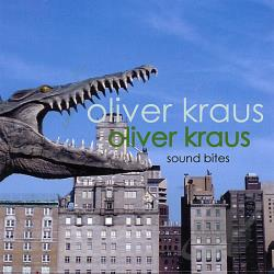 Kraus, Oliver - Oliver Kraus: Sound Bites CD Cover Art