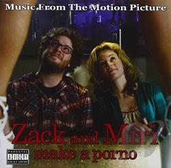 Zack And Miri Make A Porno: Music From The Motion Picture CD Cover Art