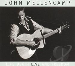 Mellencamp, John - Life, Death, LIVE and Freedom CD Cover Art