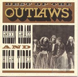 Outlaws - Best of the Outlaws: Green Grass and High Tides CD Cover Art