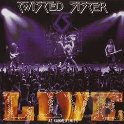 Twisted Sister - Live at Hammersmith '84 CD Cover Art