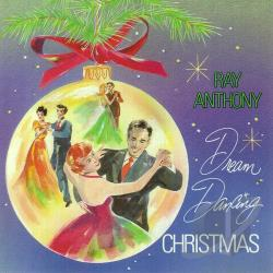 Anthony, Ray - Dream Dancing Christmas CD Cover Art