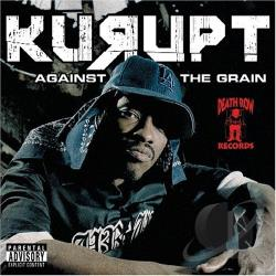 Kurupt - Against tha Grain CD Cover Art