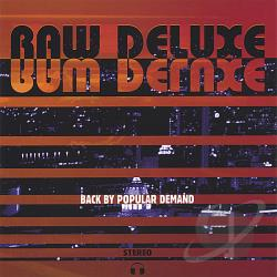 Raw Deluxe - Back By Popular Demand CD Cover Art