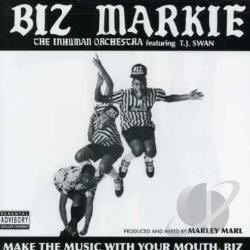 Markie, Biz - Make the Music with Your Mouth, Biz CD Cover Art