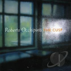 Occhipinti, Roberto - Cusp CD Cover Art