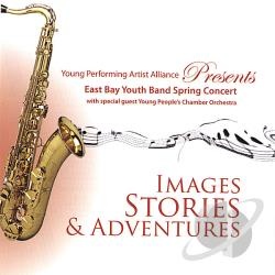 East Bay Youth Band - Images, Stories & Adventures! CD Cover Art